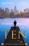 The First Rule of ten (Tenzing Norbu, Dharma Detective) (libro en Inglés) - Gay Hendricks; Tinker Lindsay - Hay House