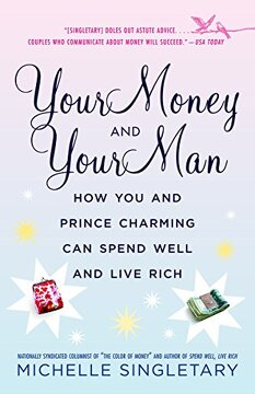 portada Your Money and Your Man: How you and Prince Charming can Spend Well and Live Rich (libro en Inglés)