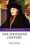 The Sixteenth Century (The Short Oxford History of Europe) (libro en Inglés) - Euan Cameron - Oxford University Press
