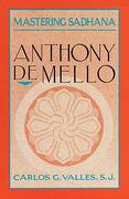 Mastering Sadhana: On Retreat With Anthony de Mello (libro en Inglés) - Carlos G. Valles - Galilee Trade