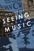 Seeing Through Music: Gender and Modernism in Classic Hollywood Film Scores (Oxford Music (libro en Inglés) - Peter Franklin - Oup Usa