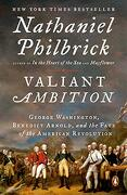 Valiant Ambition: George Washington, Benedict Arnold, and the Fate of the American Revolution (libro en Inglés) - Nathaniel Philbrick - Penguin Books