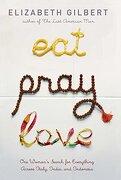 Eat, Pray, Love (libro en Inglés) - Elizabeth Gilbert - Viking Press Inc