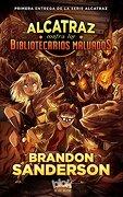 Alcatraz Contra los Bibliotecarios Malvados - Brandon Sanderson - B De Blok