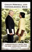 Colin Powell and Condoleezza Rice: Foreign Policy, Race, and the new American Century (libro en Inglés) - Clarence Lusane - Praeger
