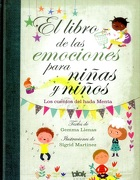 El Libro de las Emociones Para Niñas y Niños - Gemma Lienas - B De Blok