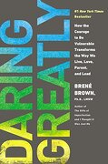 Daring Greatly: How the Courage to be Vulnerable Transforms the way we Live, Love, Parent, and Lead (libro en Inglés) - BrenÉ Brown - Portfolio Penguin