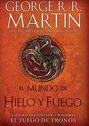 El Mundo de Hielo y Fuego - George R.R. Martin - Grijalbo Ilustradol
