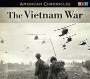 Npr American Chronicles: The Vietnam war (American Chronicles (Highbridge Audio)) (libro en Inglés) (Audiolibro)