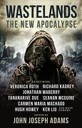 Wastelands: The new Apocalypse (libro en Inglés) - John Joseph Adams; Veronica Roth; Hugh Howey; Carmen Maria Machado; Jonathan Maberry - Titan Books