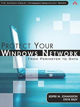 portada Protect Your Windows Network: From Perimeter to Data (Microsoft Technology) (libro en Inglés)