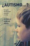Autismo? - Estrella Rubilar Araya - Ediciones B