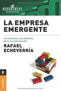 La Empresa Emergente - Rafael Echeverria - Granica