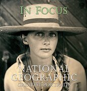 "In Focusnational Geographic Greatest Portraits: ""National Geographic"" Greatest Photographs (National Geographic's Greatest Photographs) (libro en Inglés) - National Geographic Society - National Geographic Books"