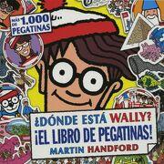 Dónde Está Wally?  El Libro de Pegatinas! (Colección¿ Dónde Está Wally? ): (Con más de 1. 000 Pegatinas) - Martin Handford - B De Blok