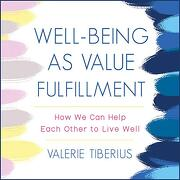 Well-Being as Value Fulfillment: How we can Help Each Other to Live Well (libro en Inglés) (Audiolibro)