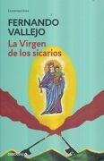 La Virgen de los Sicarios - Fernando Vallejo - Debolsillo