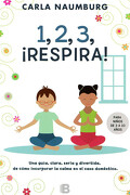 123 Respira - Carla Naumburg - Ediciones B