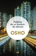Palabras de un Hombre de Silencio - Osho - Ediciones Barataria