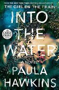 Into the Water (Random House Large Print) (libro en Inglés) - Paula Hawkins - Random House Large Print