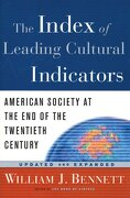 The Index of Leading Cultural Indicators: American Society at the end of the Twentieth Century (libro en Inglés)
