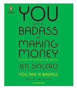 You are a Badass at Making Money: Master the Mindset of Wealth (libro en Inglés) (Audiolibro) - Jen Sincero - Penguin Audio