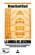 La Sombra de Hegemon - Orson Scott Card - B De Bolsillo
