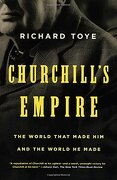 Churchill's Empire: The World That Made him and the World he Made (libro en Inglés) - Richard Toye - Griffin