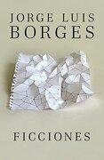 Ficciones - Jorge Luis Borges - Random House Espanol