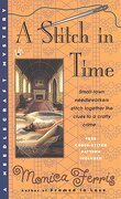 A Stitch in Time (libro en Inglés) - Monica Ferris - Berkley Pub Group