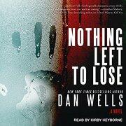 Nothing Left to Lose (John Cleaver) (libro en Inglés) (Audiolibro)