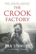 The Crook Factory (libro en Inglés) - Dan Simmons - Mulholland Books