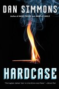 Hardcase (Kurtz) (libro en Inglés) - Dan Simmons - Mulholland Books