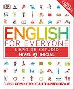 English for Everyone: Nivel 1: Inicial, Libro de Estudio: Curso Completo de Autoaprendizaje