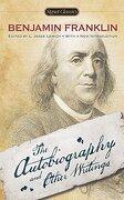 The Autobiography and Other Writings (Signet Classics) (libro en Inglés) - Benjamin Franklin - Signet Classics