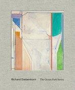 Richard Diebenkorn: The Ocean Park Series (libro en Inglés) - Sarah C. Bancroft - Prestel Usa
