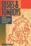 Sissies and Tomboys: Gender Nonconformity and Homosexual Childhood (libro en Inglés) - David Fishman - New York Univ Pr