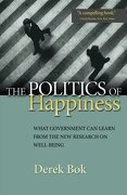 The Politics of Happiness: What Government can Learn From the new Research on Well-Being (libro en Inglés) - Derek Bok - Princeton University Press
