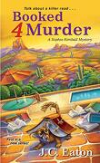 Booked 4 Murder (Sophie Kimball Mystery) (libro en Inglés) - J.C. Eaton - Kensington