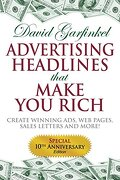 Advertising Headlines That Make you Rich: Create Winning Ads, web Pages, Sales Letters and More (libro en Inglés)