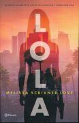 Lola - Scrivner - Planeta Publishing