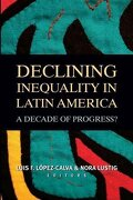 Declining Inequality in Latin America: A Decade of Progress? (libro en Inglés) - luis felipe (edt) lopez-calva - Brookings Institution Press