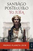 Yo, Julia - Santiago Posteguillo - Planeta Pub Corp