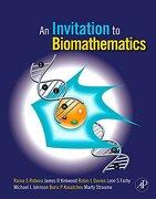 An Invitation to Biomathematics (libro en Inglés) - Raina Stefanova Robeva; James R. Kirkwood; Robin Lee Davies; Leon Farhy; Boris P. Kovatchev; Martin Straume; Michael L Johnson - Academic Press