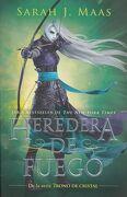 Trono de Cristal #3. Heredera del Fuego / Heir of Fire #3 - Sarah J. Maas - Alfaguara Juvenil