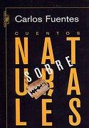 Cuentos Sobrenaturales - Carlos Fuentes - Alfaguara