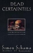 Dead Certainties: Unwarranted Speculations (libro en Inglés) - Simon Schama - Vintage