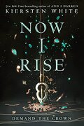 Now i Rise (And i Darken) (libro en Inglés) - Kiersten White - Delacorte Press