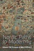 Nordic Paths to Modernity (libro en Inglés)