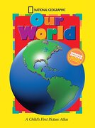 National Geographic our World, Updated Edition: A Child's First Picture Atlas (Science Quest) (libro en Inglés) - National Geographic Society - Natl Geographic Childrens
